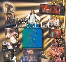 Two From Galilee - A Dramatic Christmas Musical