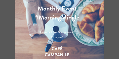 Morning Mingle- Free Croissants & Coffee