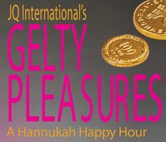Gelty Pleasures: a JQ International Hannukah Happy...