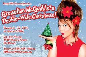 Grenadine McGunckle's Double-Wide Christmas! - 12/8, Sun at 6pm