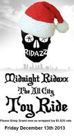 RSVP ONLY - 8th Annual Midnightridazz All City Toy Ride - Bring...