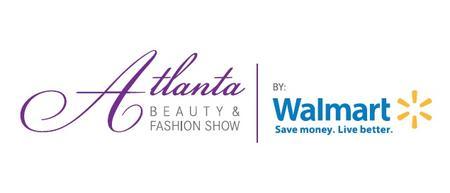 Atlanta Beauty & Fashion Show Presented by Walmart...