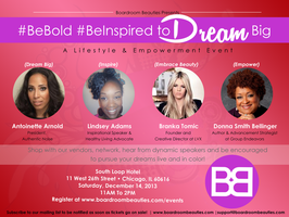 Boardroom Beauties Presents : #BeBold #BeInspired to Dream Big!