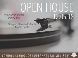 May Open House - London School of Supernatural Ministry