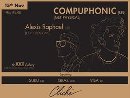 Cliché Presents Alexis Raphael & Compuphonic