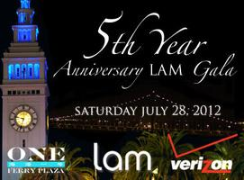 5th Year Anniversary LAM Gala presented by Verizon Wireless