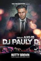 DJ PAULY D & CRIZZLY: LIVE IN CONCERT: AUGUST 3RD