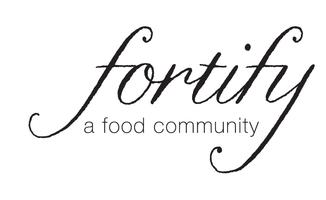 Fortify: A Food Community at The Buttered Tin
