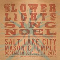 The Lower Lights Christmas Concert 2013 // Salt Lake...