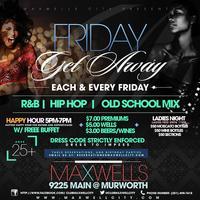 Friday-Ladies Night at Club Maxwell City-HOUSTON'S...