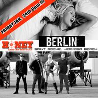 BERLIN feat. Terri Nunn and HONEY & THE HEROINE