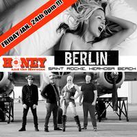 BERLIN feat. Terri Nunn and HONEY & THE HEROINE