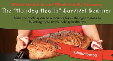 Holiday Health Survival Seminar