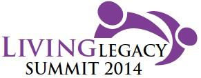 Living Legacy Summit 2014