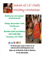School of Lil' Chefs Holiday Workshop
