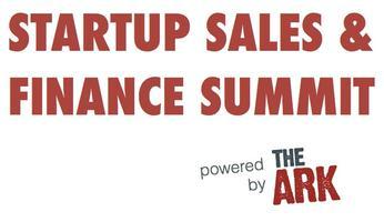 Startup Sales & Finance Summit with The ARK Challenge