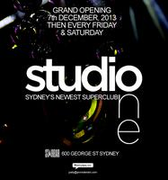 STUDIO ONE, GRAND OPENING, SATURDAY 7 DEC @ STAR BAR