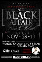 "3RD ANNUAL ""FADE 2 BLACK"" ALL BLACK EVERYTHING"