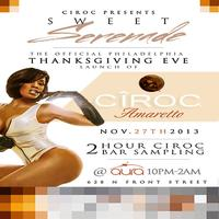 {Sweet Seranade} The Official Thanksgiving Eve Ciroc...