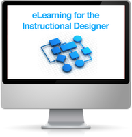 eLearning for the Instructional Designer