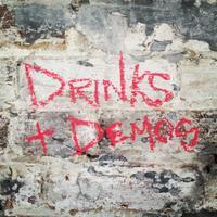 #DrinksDemos - All Bullshit Aside