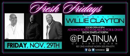Willie Clayton Live at Platinum of Birmingham