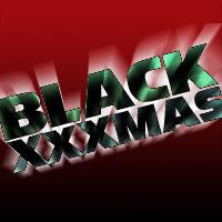 BLACK XXXMAS