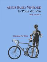 Tour du Vin, July 15th, 2012 (This event is SOLD OUT)