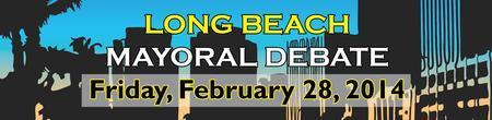 Long Beach Mayoral Candidate Debate