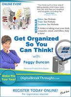 Webinar - Get Organized So You Can Think with Peggy...