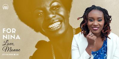 For Nina. Love, Monae: A Tribute to Four Women