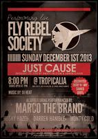 Fly Rebel Society x DMVixen Present: Just Cause
