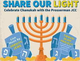 Share our Light at the Prosserman JCC  Chanukah 2013