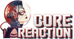 Core Reaction Build Session: Dec 10