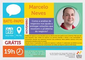 RJ :: Bate-Papo do Pto Rio :: Marcelo Neves :: Como a...