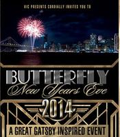 BUTTERFLY New Years Eve 2014