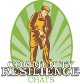Community Resilience Chat: Local Dollars, Local Sense
