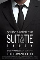 Suit & Tie Party: Saturday Nov 23rd at Havana Club