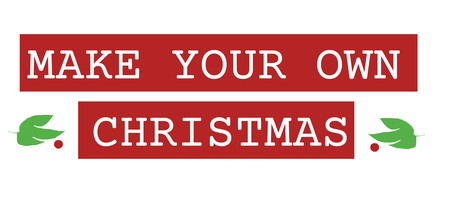 Make your own Christmas. 1 December @ Dogstar Brixton