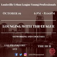 Lounging with the League: Networking Mixer