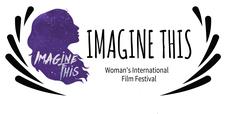 Imagine This Women's International Film Festival  logo