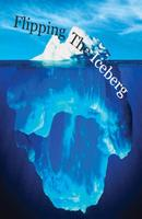 Flipping the Iceberg