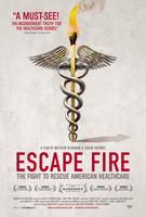 First Friday Forum - FREE Screening of ESCAPE FIRE The...