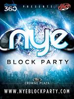 NYE Block Party ** OUR WEBSITE IS DOWN * Buy Here -...