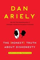 Dan Ariely Presents: The Honest Truth About Dishonesty