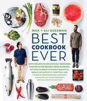 "Max & Eli Sussman's ""Best Cookbook Ever"" Dinner at..."