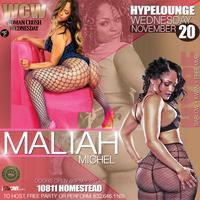 MALIAH MICHEL HOST HYPELOUNGE WCWpt2 / FREE WITH RSVP