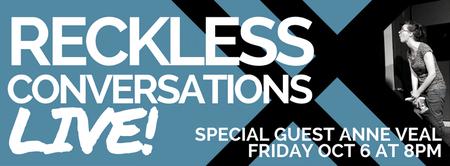 RECKLESS CONVERSATIONS LIVE
