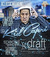 DJ Kid Capri Classic Weekend