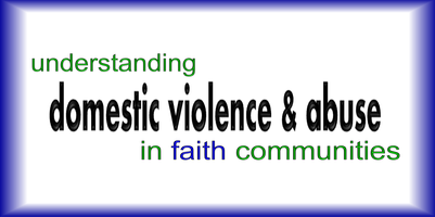 Understanding Domestic Violence & Abuse In Faith...